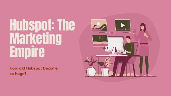 Hubspot_ The Marketing Empire_Skillshare
